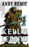Andy Remic's Kell's Legend
