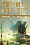 Brenda Cooper and Larry Niven's, Building Harlequin'e Moon