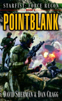 Starfist: Force Recon, Pointblank
