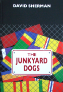 David Sherman's The Junkyard Dogs
