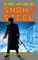 Joe Cowles and James Daniel Ross' Snow and Steel