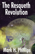Mark H. Phillips' The Resqueth Revolution