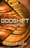 Nancy Fulda's, Godshift