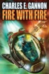 Charles E. Gannon's Fire With Fire