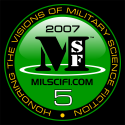 "MilSciFi.com, 5 years of ""Honoring The Visions of Military Science Fiction"""